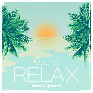 Relax vol.10 - Vinile LP di Blank & Jones