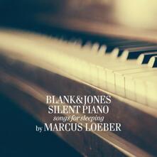 Silent Piano. Songs for Sleeping 2 - CD Audio di Blank & Jones