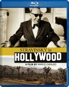 Stravinsky in Hollywood di Marco Capalbo - Blu-ray