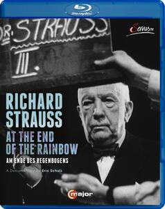 Richard Strauss. At The End Of The Rainbow di Eric Schulz - Blu-ray