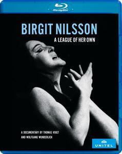 Birgit Nilsson. A league of her own (Blu-ray) - Blu-ray