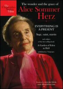 Alice Sommer Herz. Everything is a Present - DVD