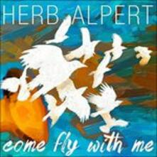 Come Fly with me - CD Audio di Herb Alpert