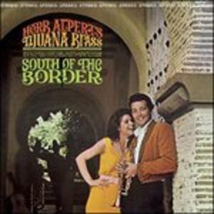 South of the Border - Vinile LP di Herb Alpert,Tijuana Brass