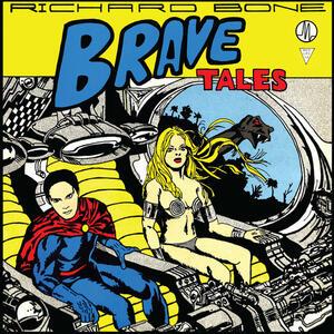 Brave Tales - Vinile LP di Richard Bone