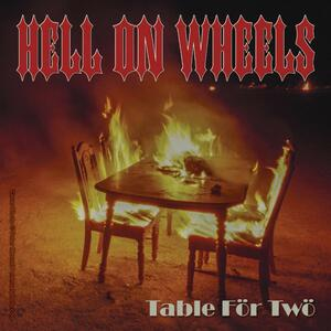 Table for Two - Vinile LP di Hell on Wheels