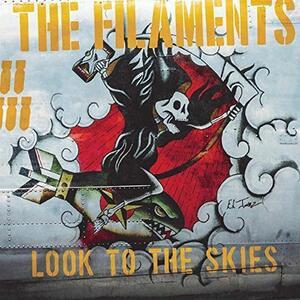 Look to the Skies - Vinile LP di Filaments