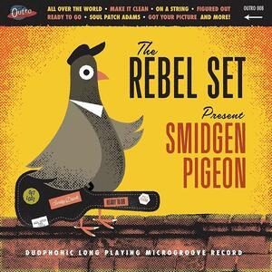 Smidgen Pigeon (Orange Vinyl) - Vinile LP di Rebel Set