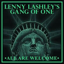 All Are Welcome - CD Audio di Lenny Lashley's Gang of One