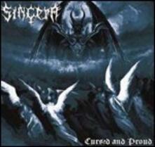 Cursed and Proud - CD Audio di Sincera