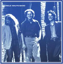 Uncle Walt's Band (with Bonus Tracks) - CD Audio di Uncle Walt's Band