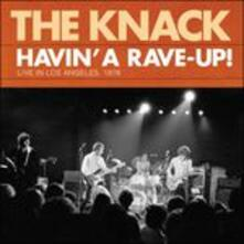 Havin' a Rave Up. Live - CD Audio di Knack