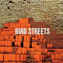 Bird Streets - CD Audio di Bird Streets