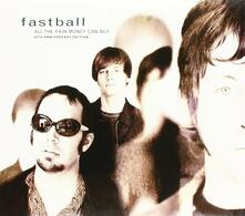 All the Pain Money Can... - CD Audio di Fastball