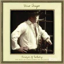 Purveyor of Balladry. Best of Nino Tempo - CD Audio di Nino Tempo
