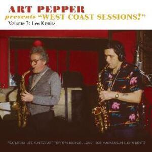 Art Pepper presents West Coast Sessions! vol.3 - CD Audio di Art Pepper