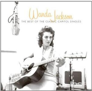 Best of the Classic - CD Audio di Wanda Jackson