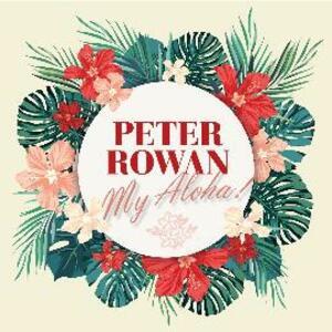 My Aloha! - CD Audio di Peter Rowan