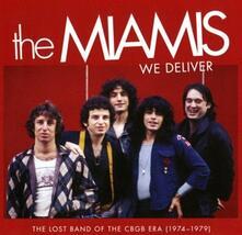 We Deliver. The Lost Band of the CBGB Era 1974-1979 - CD Audio di Miamis