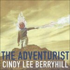 The Adventurist - CD Audio di Cindy Lee Berryhill