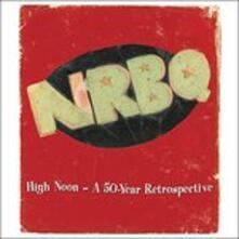 High Noon (Box Set) - CD Audio di NRBQ