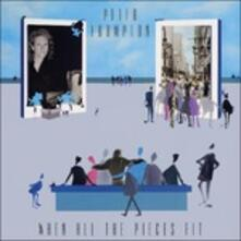 When All the Pieces Fit - CD Audio di Peter Frampton