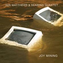 Joy Mining - CD Audio di Iain Matthews