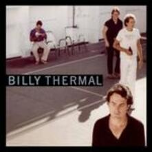 Billy Thermal - CD Audio di Billy Thermal