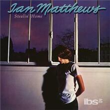 Stealin' Home - CD Audio di Ian Matthews