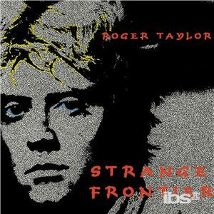 Strange Frontier - CD Audio di Roger Taylor