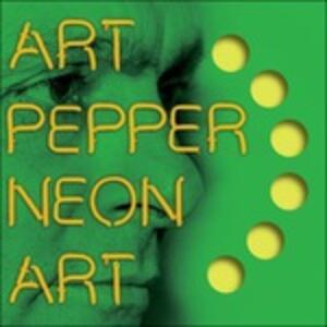 Neon Art vol.3 - CD Audio di Art Pepper
