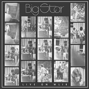 Live on Wlir - CD Audio di Big Star