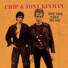 Chip & Tony Kinman. Sounds Like Music - CD Audio