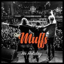 No Holiday - CD Audio di Muffs