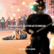 Place For Us To Dream - CD Audio di Placebo