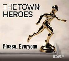 Please Everyone - CD Audio di Town Heroes