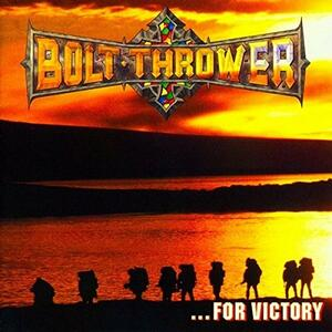 For Victory - Vinile LP di Bolt Thrower