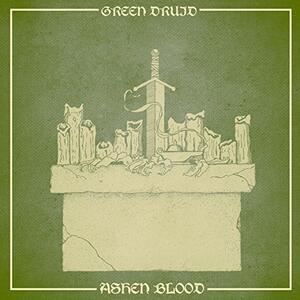 Ashen Blood (Limited Edition) - Vinile LP di Green Druid