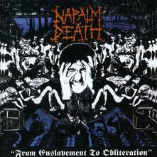 From Enslavement to Obliteration - CD Audio di Napalm Death