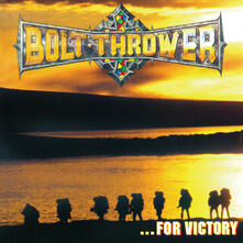 For Victory - CD Audio di Bolt Thrower