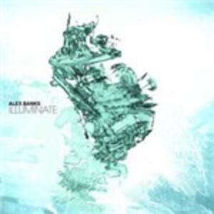 Illuminate - Vinile LP di Alex Banks