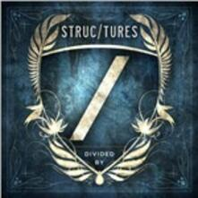 Divided by - CD Audio di Struc/Tures