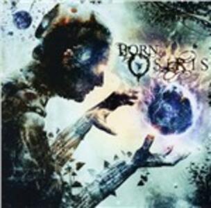 Tomorrow We Die Alive - CD Audio di Born of Osiris