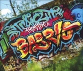 Straight from the Barrio - CD Audio di Upon a Burning Body