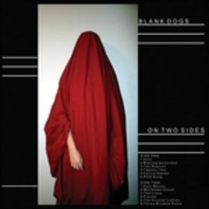 On Two Sides - Vinile LP di Blank Dogs