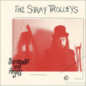 Barricades and Angels - CD Audio di Stray Trolleys