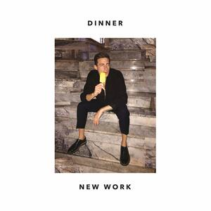New Work - Vinile LP di Dinner