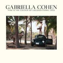 Pink Is the Colour of Unconditional Love - CD Audio di Gabriella Cohen