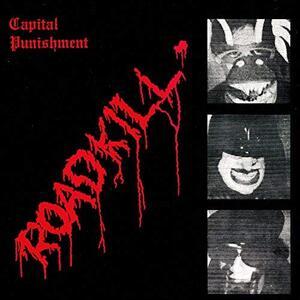 Roadkill - Vinile LP di Capital Punishment