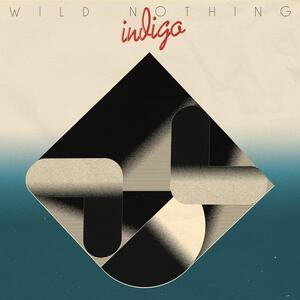 Indigo - Vinile LP di Wild Nothing